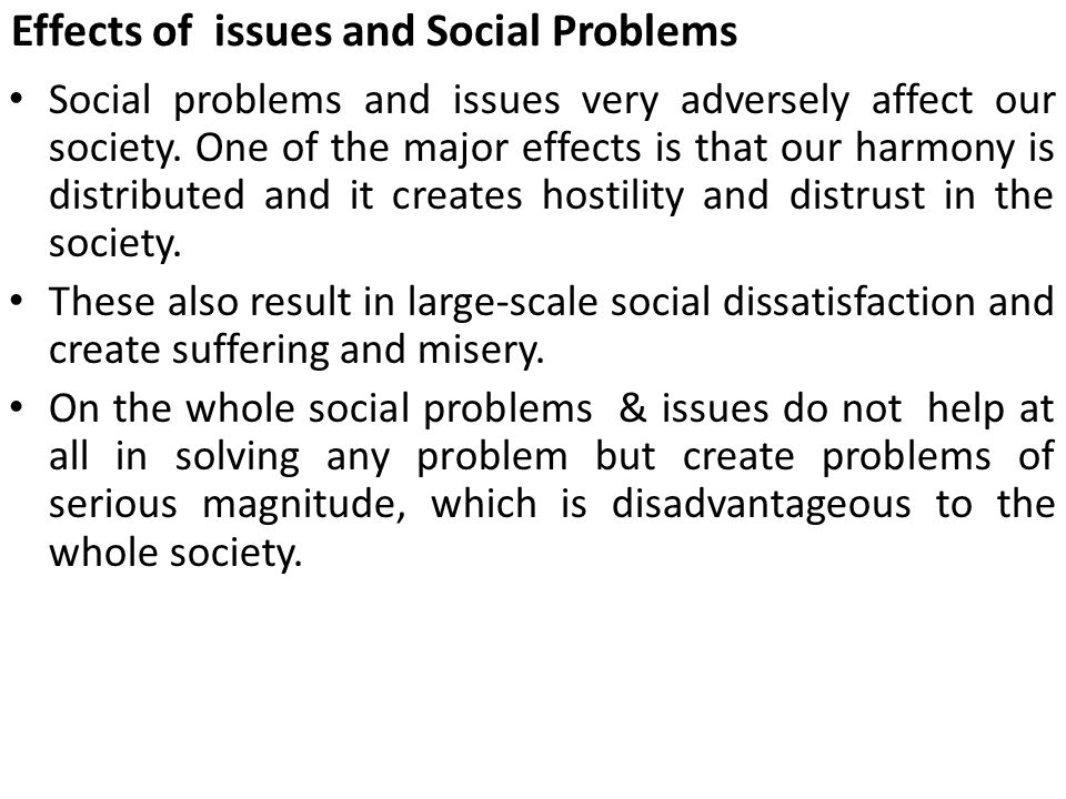 social issues and its effects in What impact has social media truly had on society jenny q concerned effects of social media is more nagitive and less is plagued with issues.