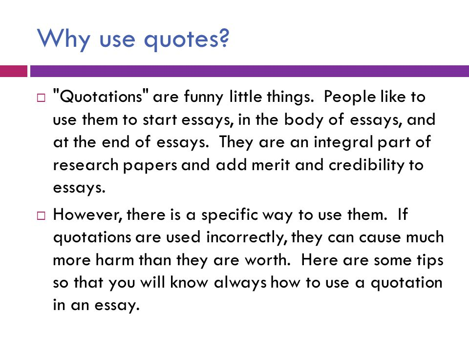How To Effectively And Correctly Use Quotes In Your Writing  Ppt