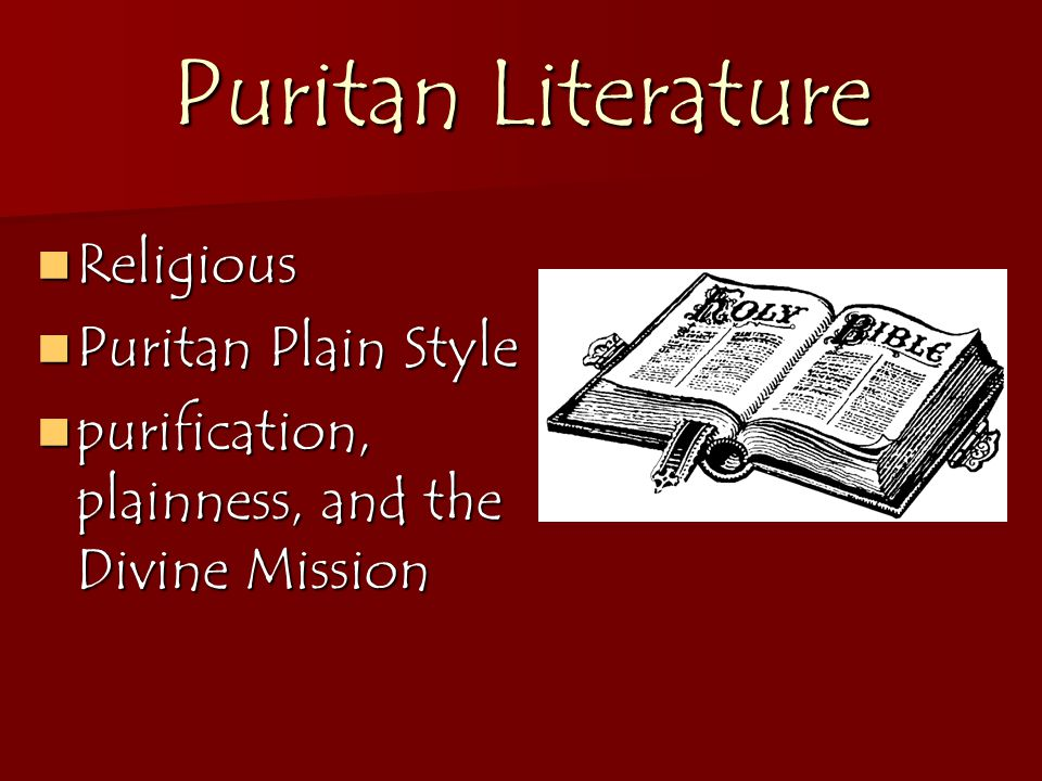 an analysis of puritan literature Immediately download the puritan summary, chapter-by-chapter analysis, book notes, essays, quotes, character descriptions, lesson plans, and more - everything you need for studying or teaching puritan.