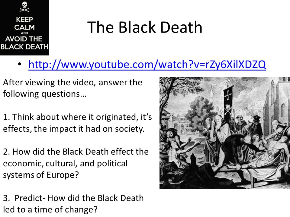 the destructive effects of the black death to the european society In egypt the muslim women were the scapegoat apparently they tempted men into sin and therefore god had sent the black death go to: progroms against jews.