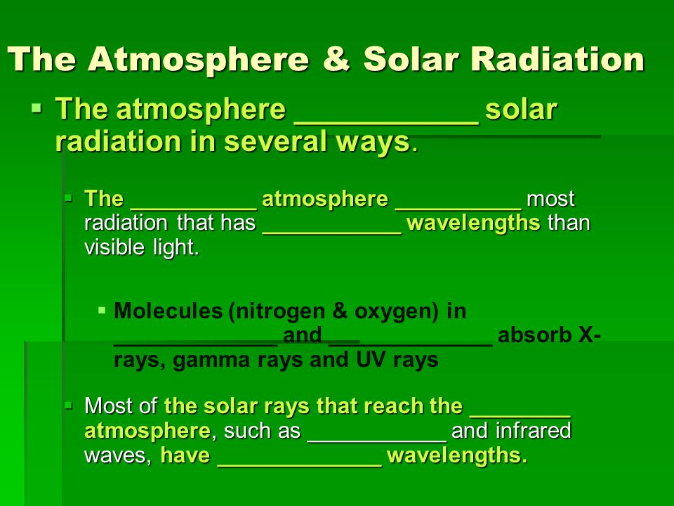 The Atmosphere & Solar Radiation
