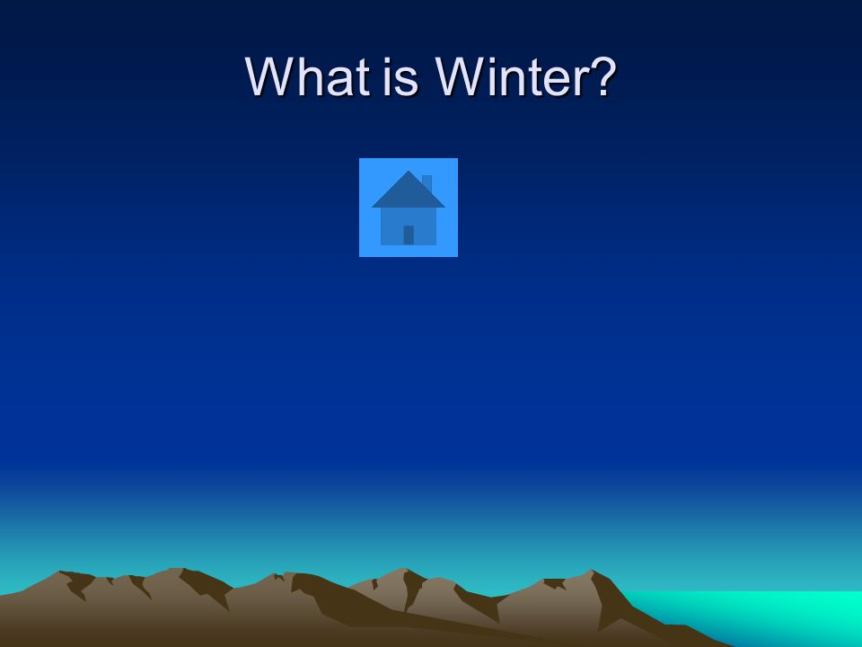 What is Winter