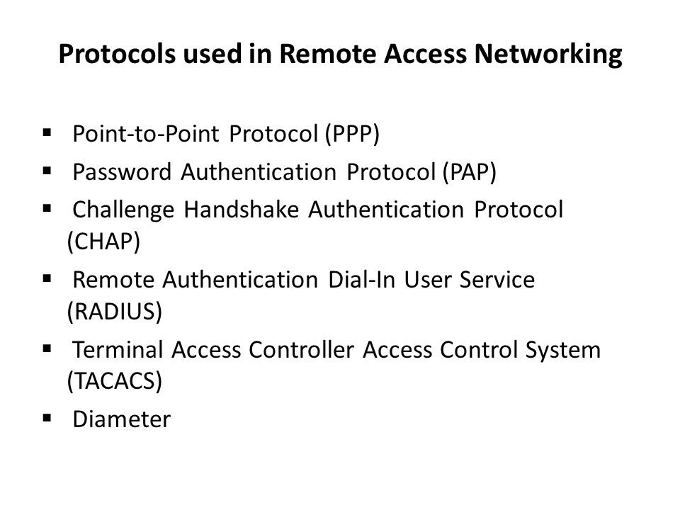 Protocols used in Remote Access Networking