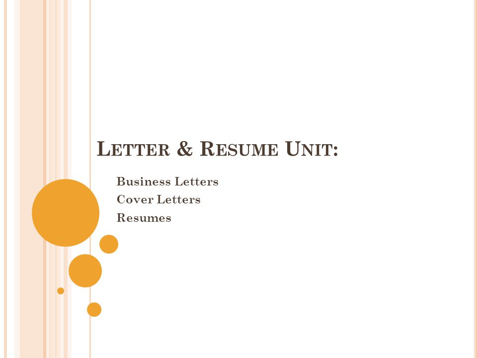 Business Letters Cover Letters Resumes - Ppt Download