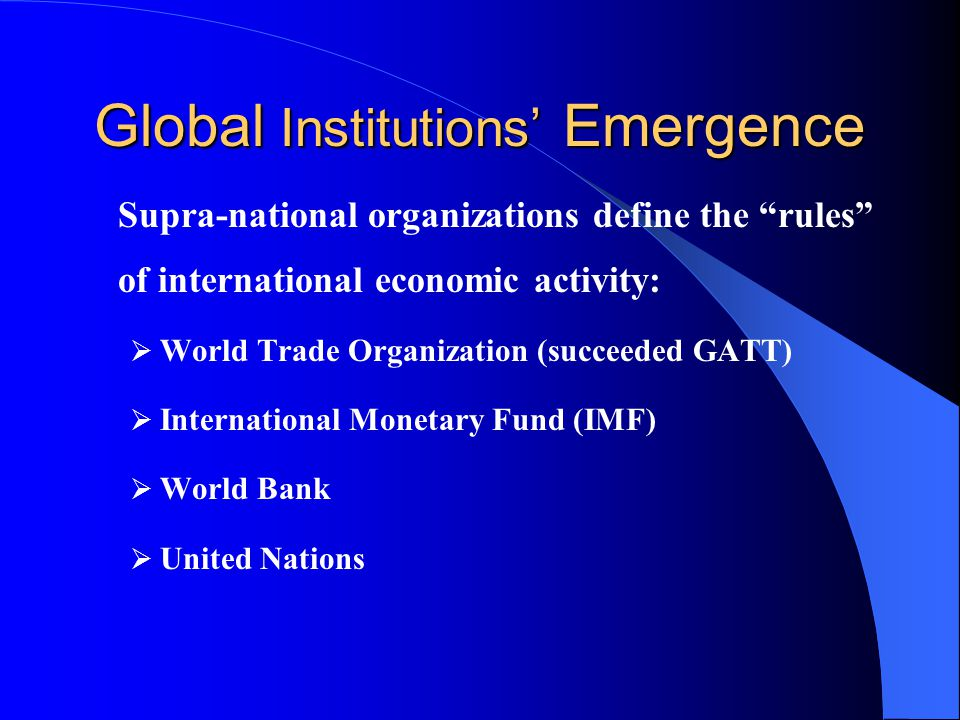 Global Institutions' Emergence