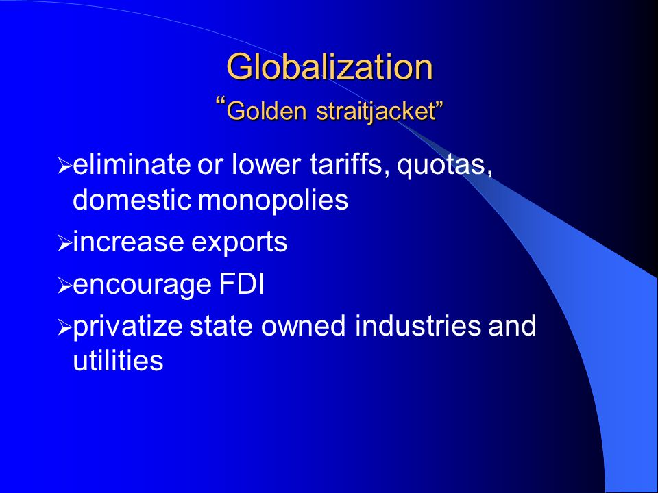 Globalization Golden straitjacket