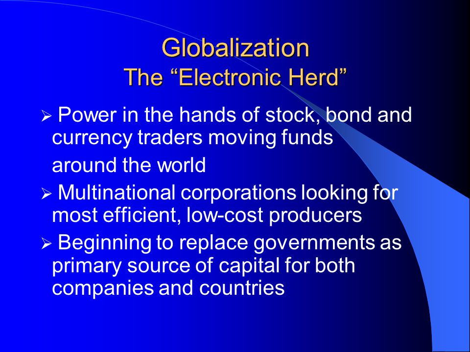 Globalization The Electronic Herd