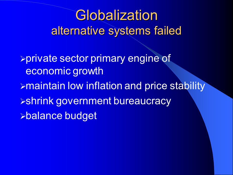 Globalization alternative systems failed