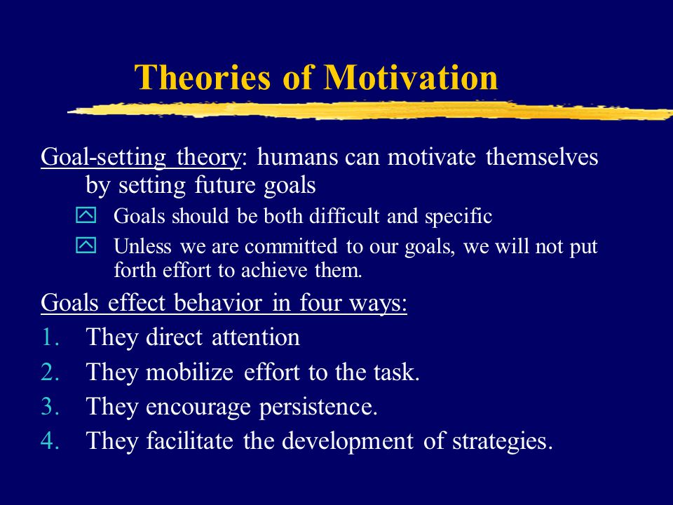 """a discussion of the four theories of motivation The four motivations  the article, """"motivation theories"""",  a study of motivation: how to get your employees moving."""
