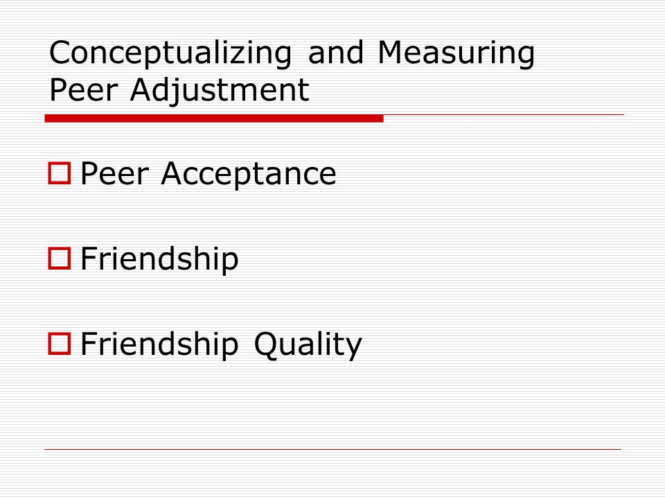the development of sociability and peer acceptance Peer acceptance: correlates  – a free powerpoint ppt presentation (displayed as a flash slide show) on  the context of development 1: the -.