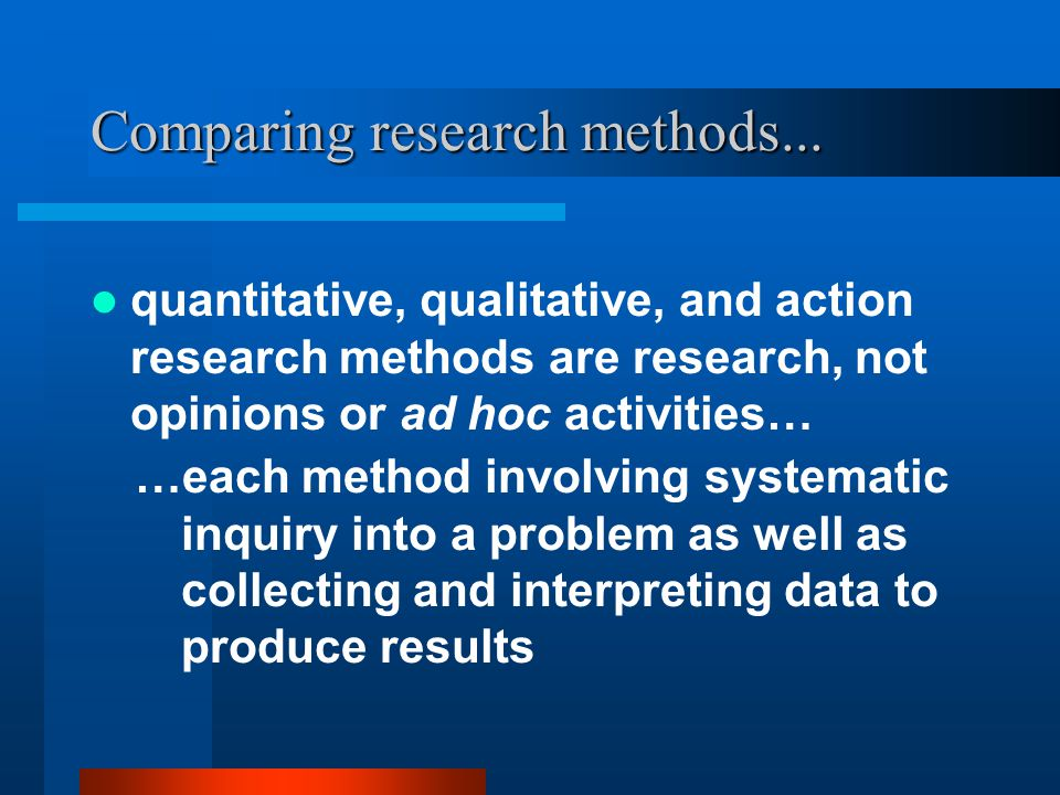 Comparing research methods...