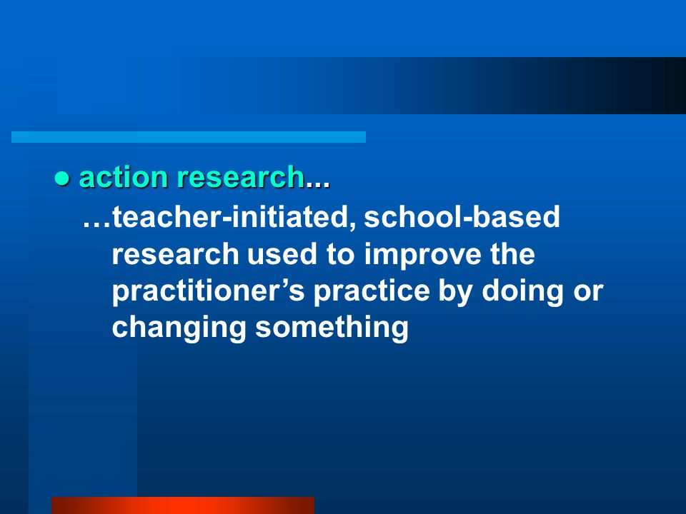 action research...