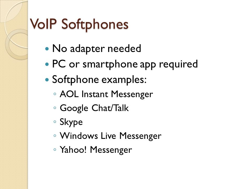 VoIP Softphones No adapter needed PC or smartphone app required