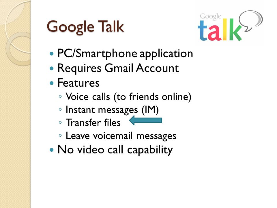 Google Talk PC/Smartphone application Requires Gmail Account Features
