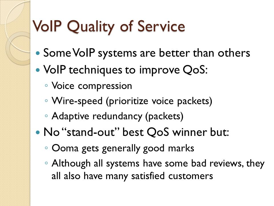 VoIP Quality of Service
