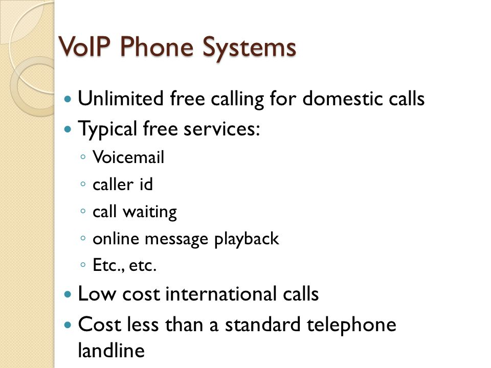 VoIP Phone Systems Unlimited free calling for domestic calls
