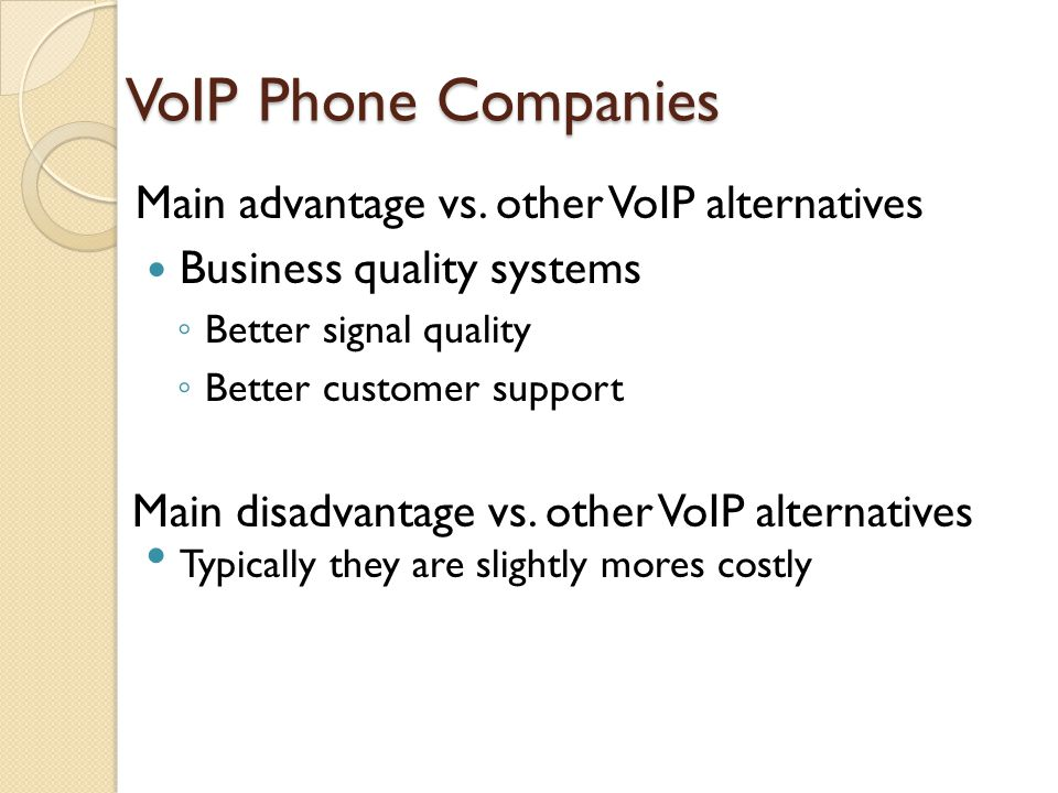 VoIP Phone Companies Main advantage vs. other VoIP alternatives