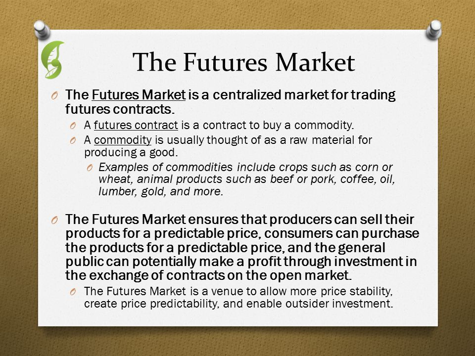commodity futures and markets Commodity futures markets scott h irwin and dwight r sanders the first  decade of the 21st century has perhaps witnessed more structural change in com .