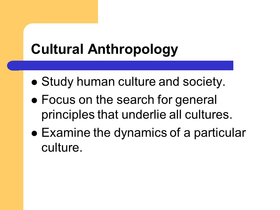 culture and anthropology studies man Expeditionary anthropology argues that expeditions science of man'' set of contributions to scholarship in anthropology, literary studies.