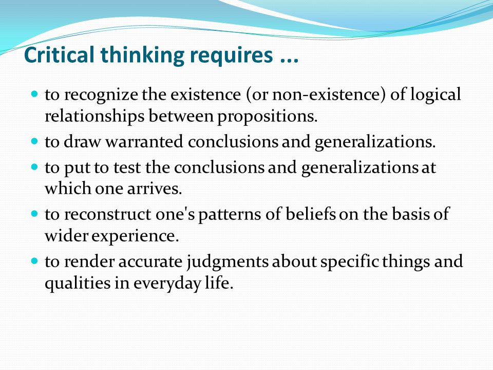 critical thinking in my daily life The role of critical and creative thinking in everyday and creative thinking in everyday life in life i usually associate critical thinking.