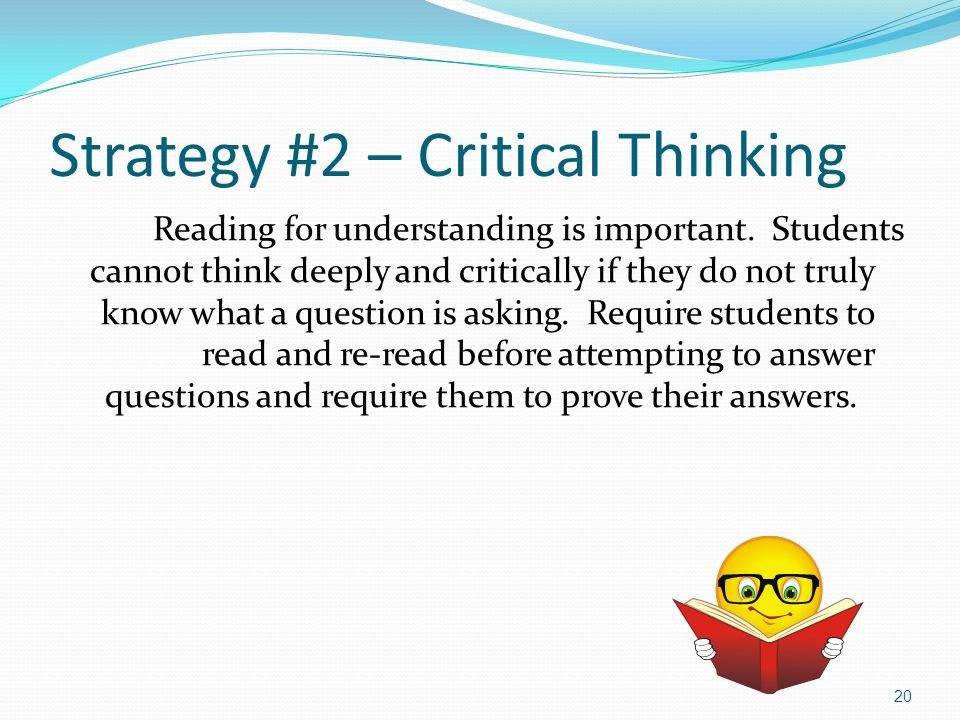 critical thinking classroom strategies Critical thinking and its relationship to motivation, learning strategies, and classroom experience.