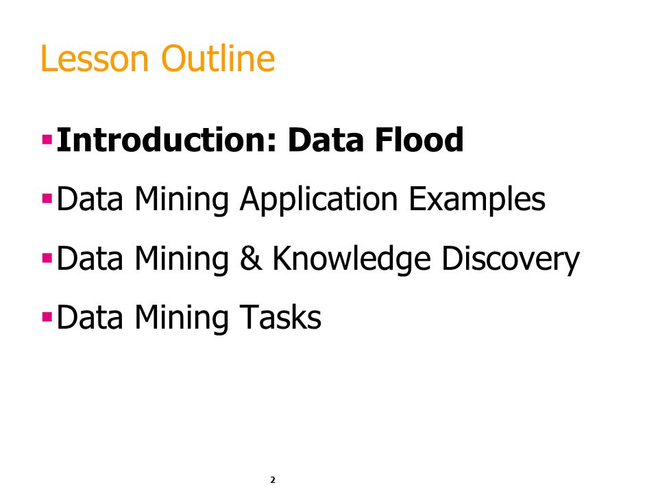 Lesson Outline Introduction: Data Flood - ppt download