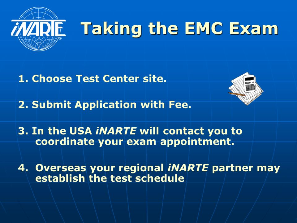 Taking the EMC Exam 1. Choose Test Center site.