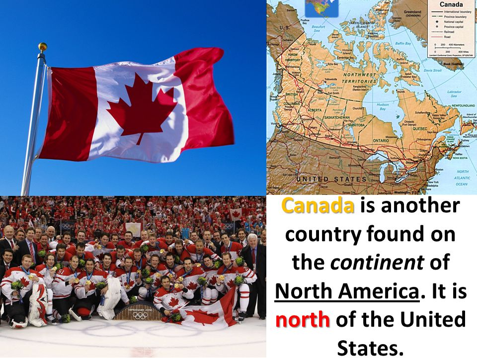 Canada is another country found on the continent of North America