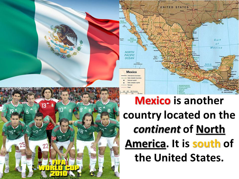 Mexico is another country located on the continent of North America
