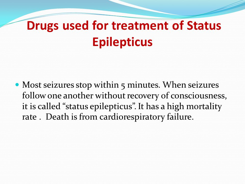 Drugs used for treatment of Status Epilepticus