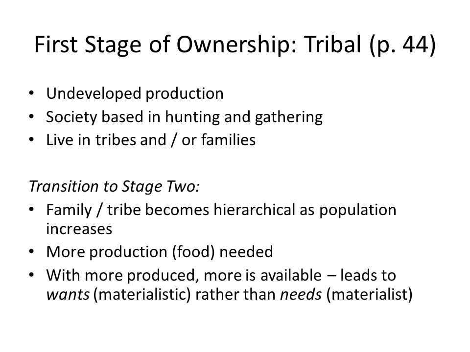 First Stage of Ownership: Tribal (p. 44)