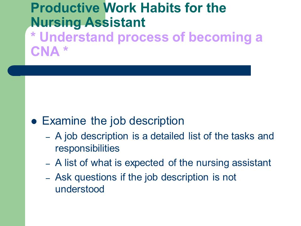 productive work habits for the nursing assistant - Job Duties Of Cna
