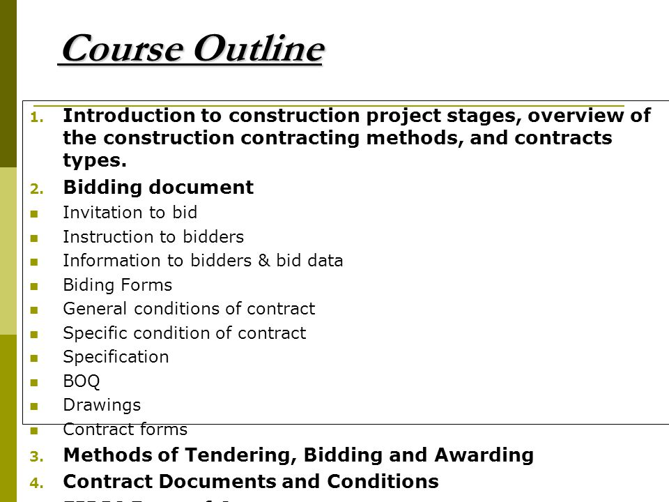 contracts i course outline The objective of the cca program is to improve construction contract administration by providing education related to the administration and  course outline.