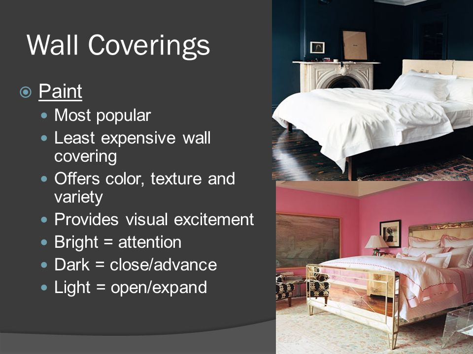 Wall Coverings Paint Most popular Least expensive wall covering
