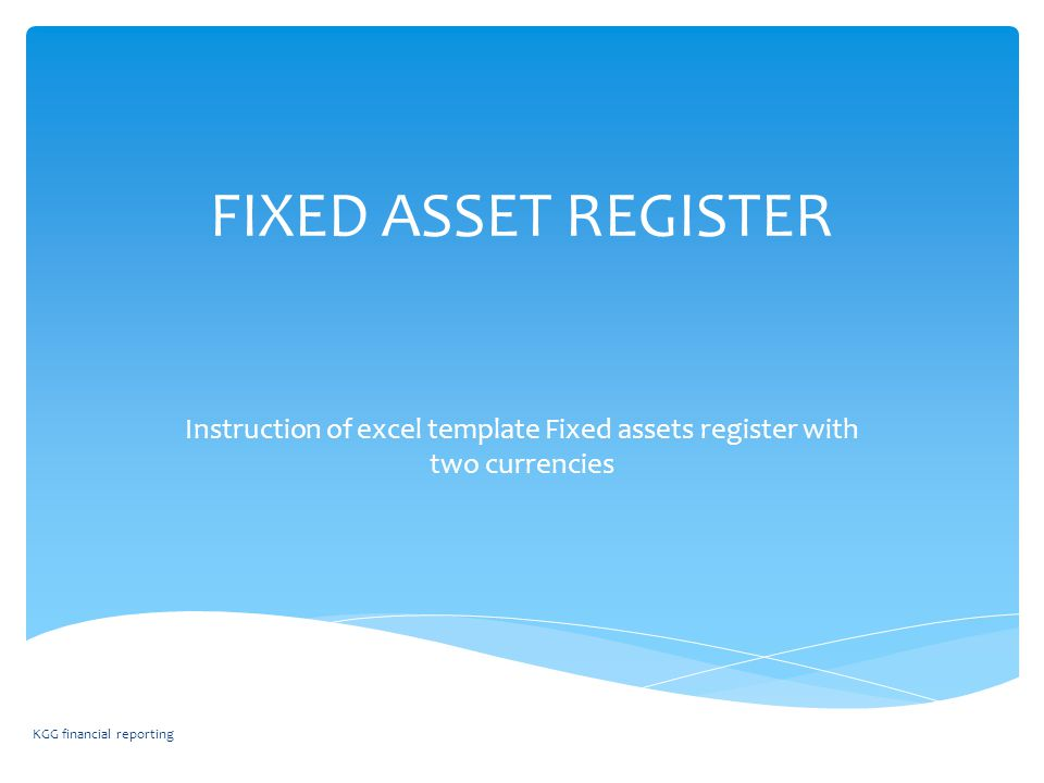 FIXED ASSET REGISTER Instruction of excel template Fixed assets ...