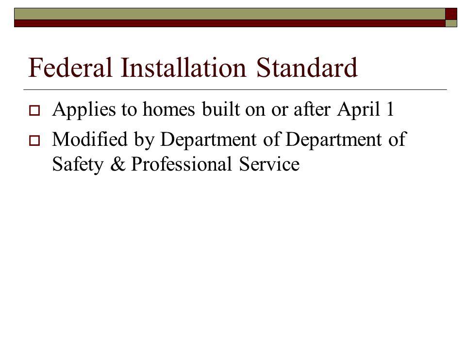 Federal Installation Standard
