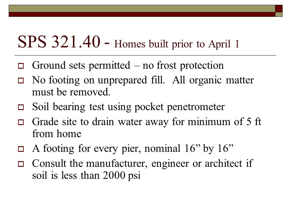 SPS 321.40 - Homes built prior to April 1