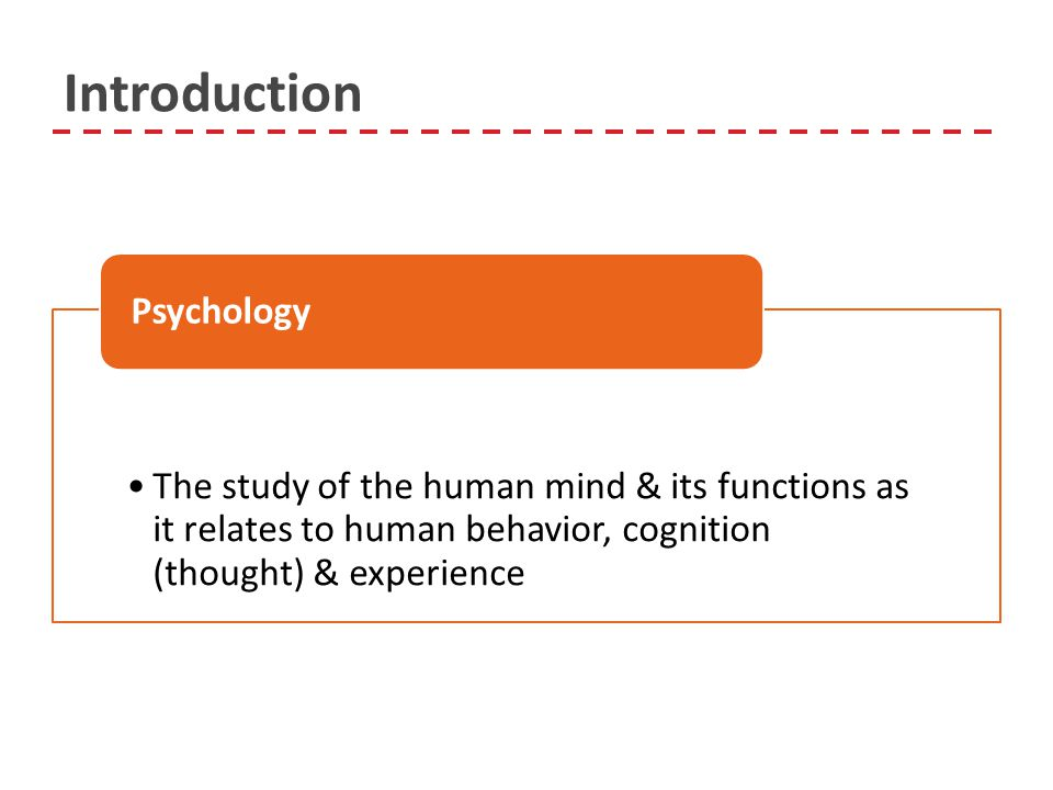 an introduction to the study of psychology 1 a quick guide to writing a psychology lab-report 11 illustration from a wholly fictitious and potentially offensive study on national stereotypes here's an abbreviated example of an introduction (in practice.