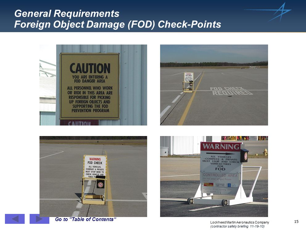 General Requirements Foreign Object Damage (FOD) Check-Points
