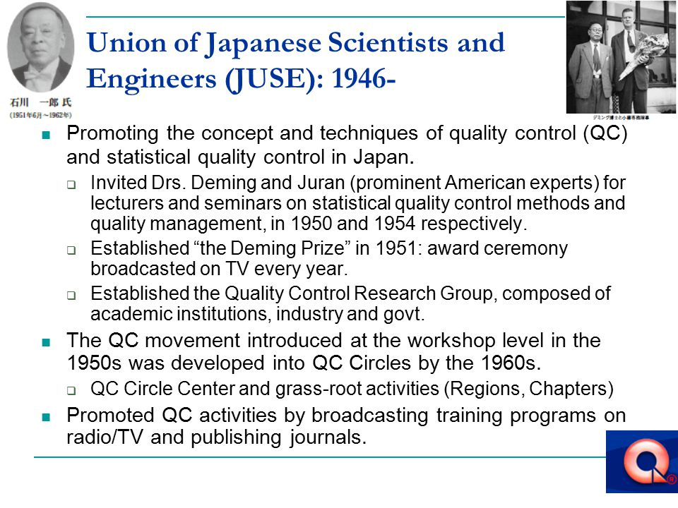 Union of Japanese Scientists and Engineers (JUSE): 1946-