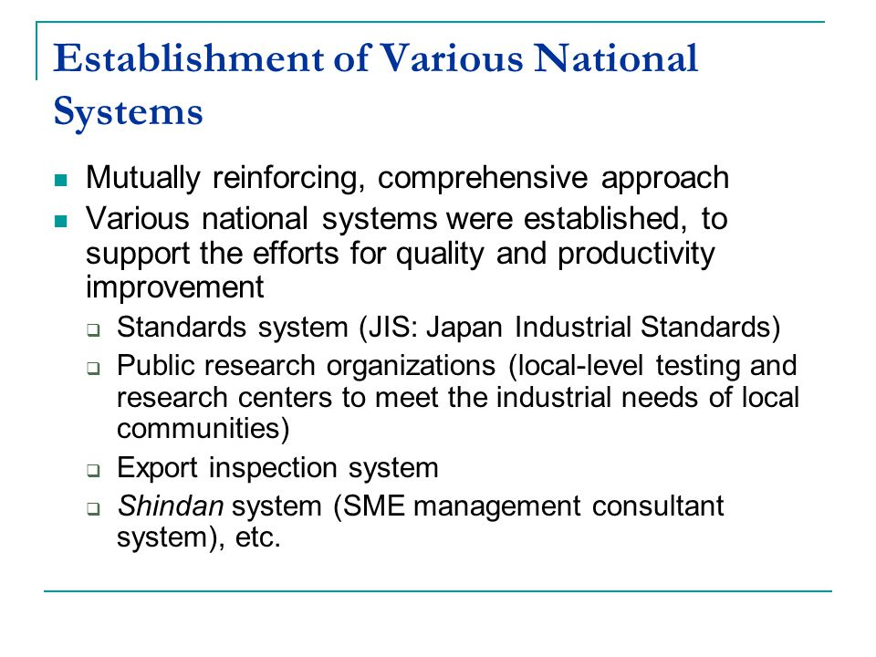 Establishment of Various National Systems