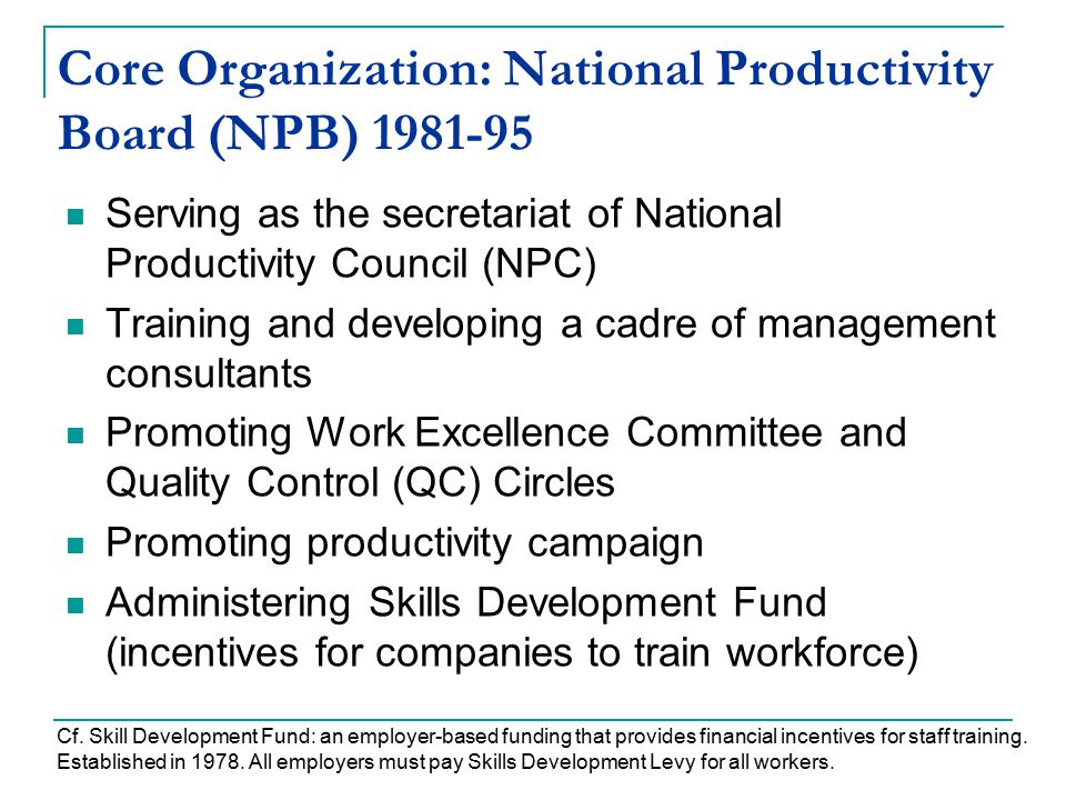Core Organization: National Productivity Board (NPB)