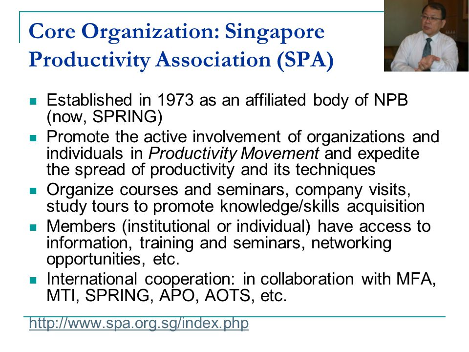 Core Organization: Singapore Productivity Association (SPA)