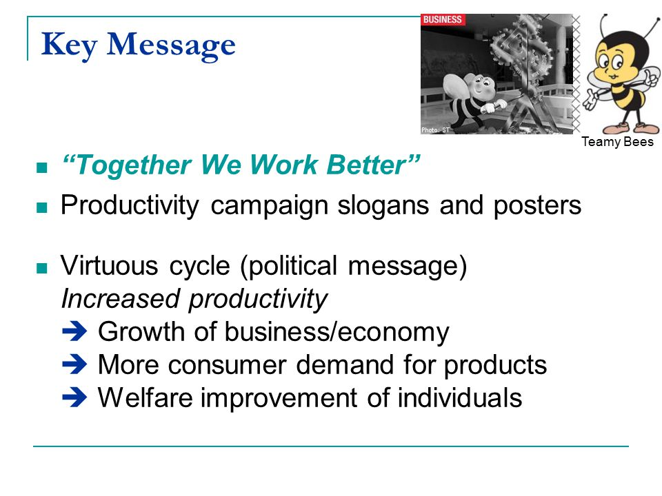 Key Message Together We Work Better