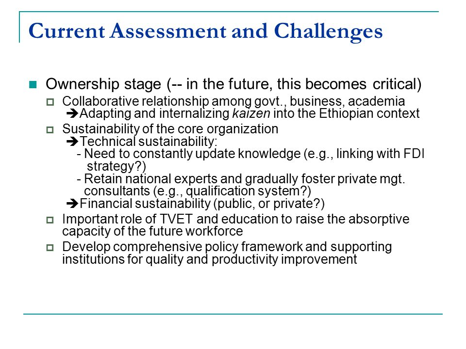 Current Assessment and Challenges