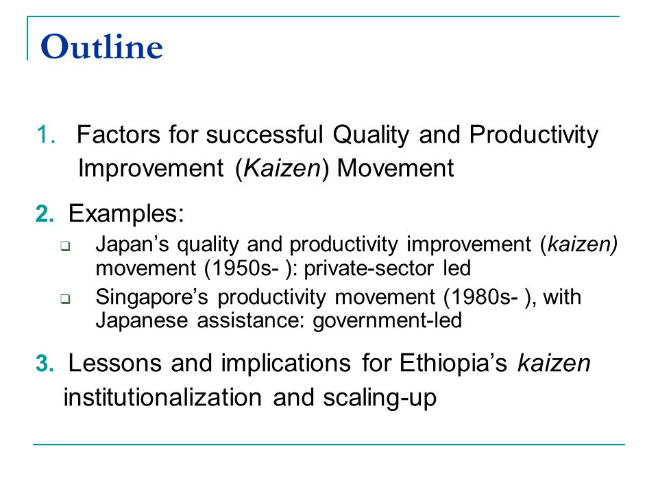 Outline Factors for successful Quality and Productivity