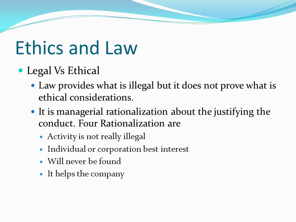 ethics and legal environment essay Bus205: business law and ethics by the end of this course, you will have a clear understanding of the legal and ethical environment in which businesses operate.