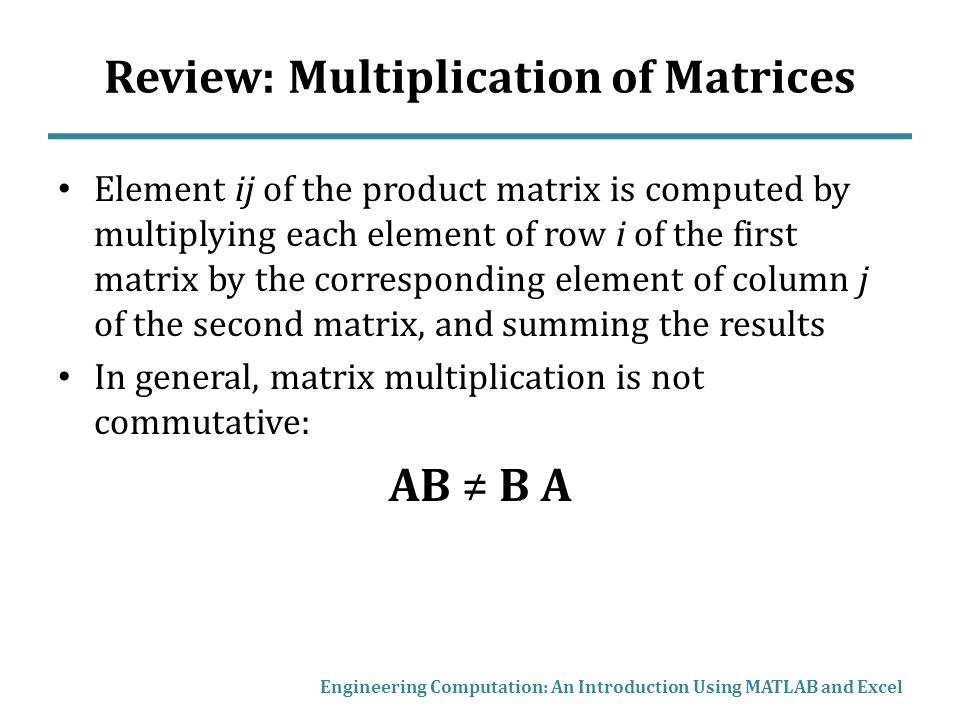 Review: Multiplication of Matrices