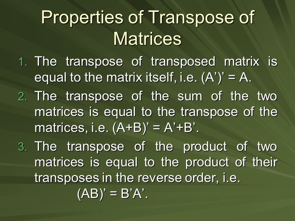Properties of Transpose of Matrices