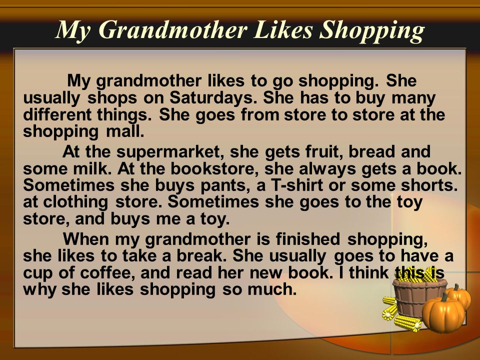 My Grandmother Likes Shopping